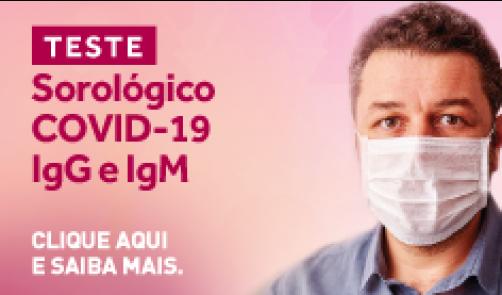 TESTE SOROLÓGICO COVID-19 - IgG e IgM
