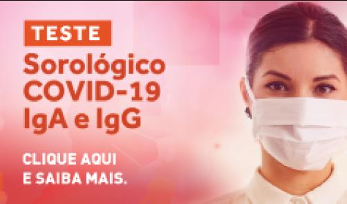 TESTE SOROLÓGICO PARA COVID-19 - IgA e IgG