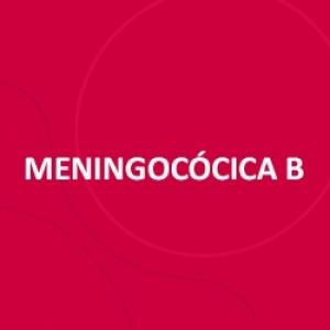 VACINA MENINGITE B